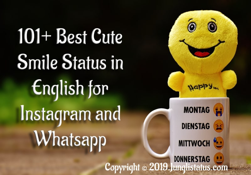101 Best Cute Smile Status In English For Instagram And Whatsapp Junglistatus