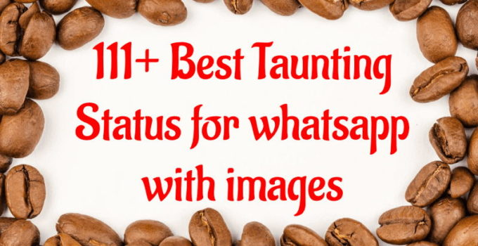 111-Best-Taunting-Status-for-whatsapp-with-images